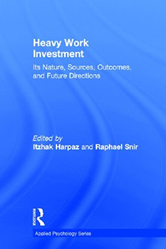 9780415835053: Heavy Work Investment: Its Nature, Sources, Outcomes, and Future Directions (Applied Psychology Series)