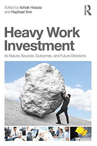 9780415835060: Heavy Work Investment: Its Nature, Sources, Outcomes, and Future Directions (Applied Psychology Series)