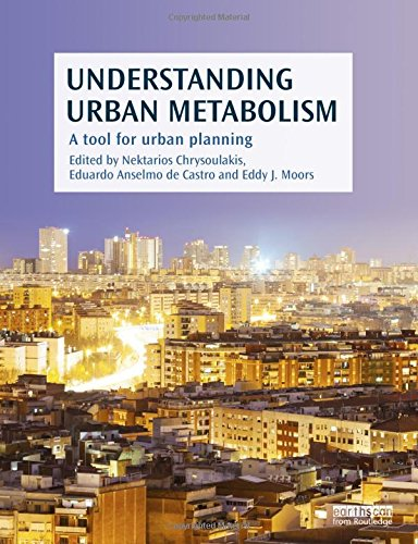 9780415835114: Understanding Urban Metabolism: A Tool for Urban Planning