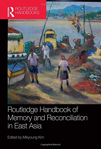 9780415835138: Routledge Handbook of Memory and Reconciliation in East Asia
