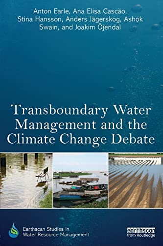 9780415835152: Transboundary Water Management and the Climate Change Debate (Earthscan Studies in Water Resource Management)