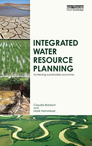 9780415835480: Integrated Water Resource Planning: Achieving Sustainable Outcomes