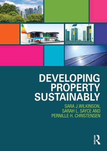 9780415835664: Developing Property Sustainably