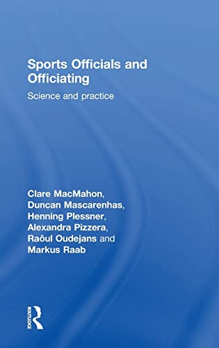 9780415835749: Sports Officials and Officiating: Science and Practice