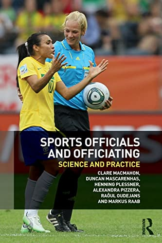 9780415835756: Sports Officials and Officiating: Science and Practice