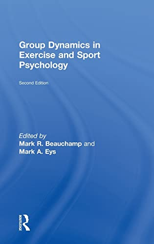 9780415835763: Group Dynamics in Exercise and Sport Psychology