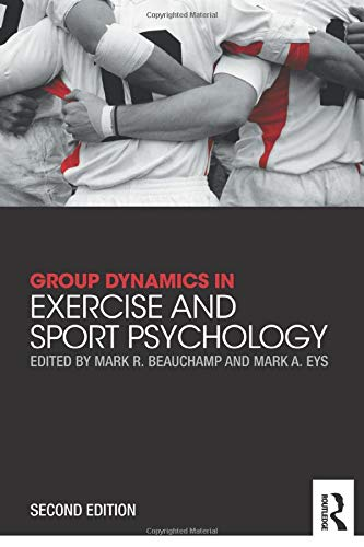 9780415835770: Group Dynamics in Exercise and Sport Psychology