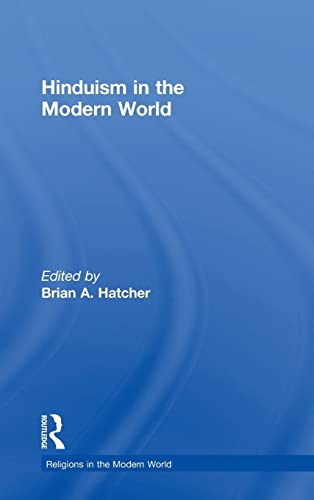 9780415836036: Hinduism in the Modern World (Religions in the Modern World)
