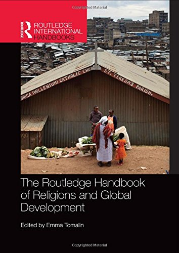 9780415836364: The Routledge Handbook of Religions and Global Development (Routledge International Handbooks)