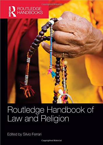 9780415836425: Routledge Handbook of Law and Religion (Routledge Handbooks)