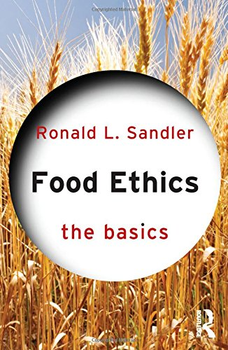 9780415836432: Food Ethics: The Basics