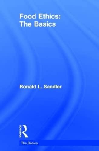 9780415836432: Food Ethics: The Basics