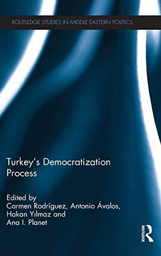 9780415836968: Turkey's Democratization Process