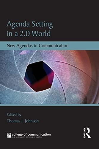 9780415837002: Agenda Setting in a 2.0 World: New Agendas in Communication (New Agendas in Communication Series)