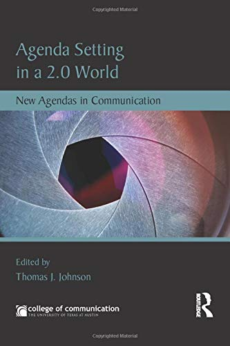 9780415837002: Agenda Setting in a 2.0 World: New Agendas in Communication (New Agendas in Communication Series)