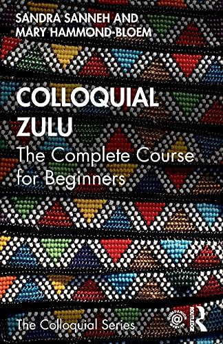 9780415837170: Colloquial Zulu (Colloquial Series)
