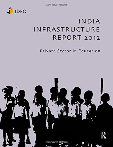 9780415837217: India Infrastructure Report 2012: Private Sector in Education