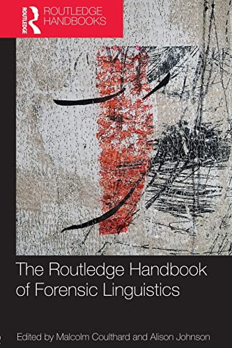 9780415837231: The Routledge Handbook of Forensic Linguistics (Routledge Handbooks in Applied Linguistics)