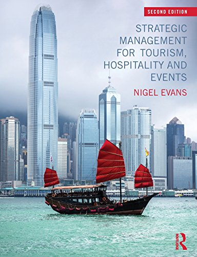 Strategic Management for Tourism, Hospitality and Events: Evans, Nigel