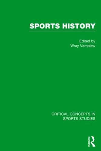 Sports History (Hardcover): Wray Vamplew