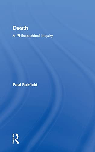 9780415837613: Death: A Philosophical Inquiry