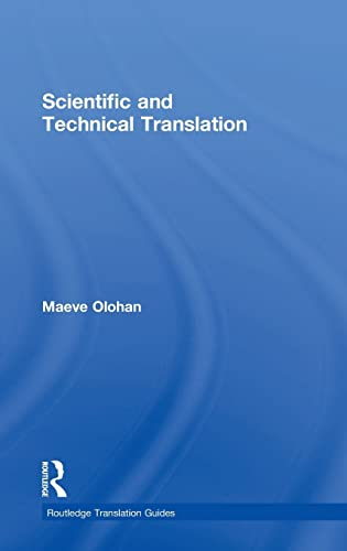 9780415837842: Scientific and Technical Translation (Routledge Translation Guides)