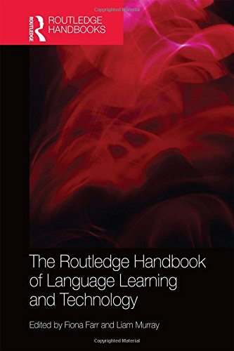 9780415837873: The Routledge Handbook of Language Learning and Technology (Routledge Handbooks in Applied Linguistics)