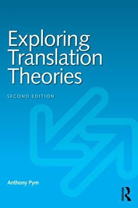 9780415837910: Exploring Translation Theories