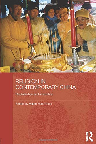 9780415838108: Religion in Contemporary China: Revitalization and Innovation