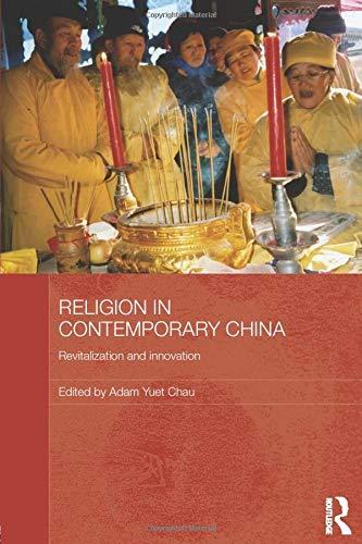 9780415838108: Religion in Contemporary China: Revitalization and Innovation (Routledge Contemporary China)