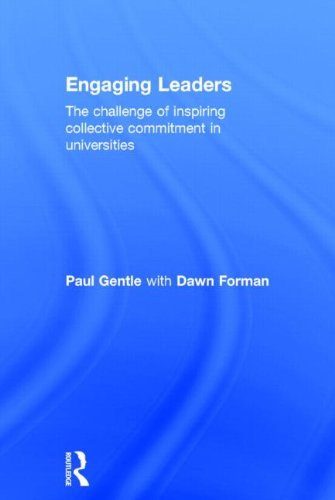 9780415838177: Engaging Leaders: The challenge of inspiring collective commitment in universities