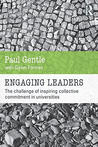 9780415838184: Engaging Leaders: The challenge of inspiring collective commitment in universities