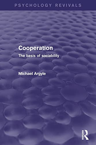 9780415838191: Cooperation: The Basis of Sociability (Psychology Revivals)