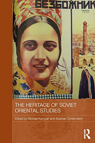 9780415838207: The Heritage of Soviet Oriental Studies (Routledge Contemporary Russia and Eastern Europe)