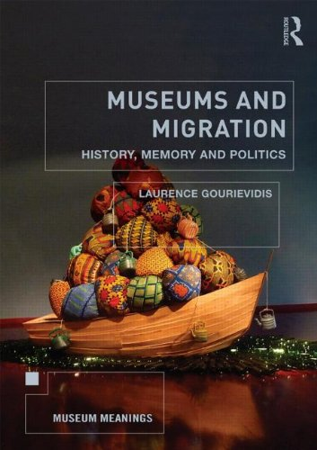 Museums and Migration: Gourievidis, Laurence