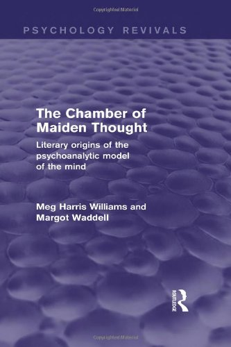9780415838856: The Chamber of Maiden Thought (Psychology Revivals): Literary Origins of the Psychoanalytic Model of the Mind