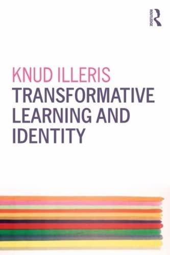 Transformative Learning and Identity: Illeris, Knud