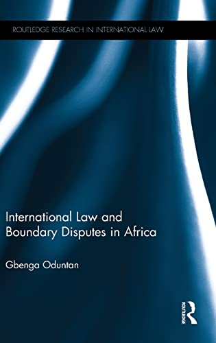 9780415838924: International Law and Boundary Disputes in Africa (Routledge Research in International Law)