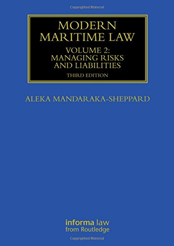 9780415839068: Modern Maritime Law (Volume 2): Managing Risks and Liabilities (Maritime and Transport Law Library)