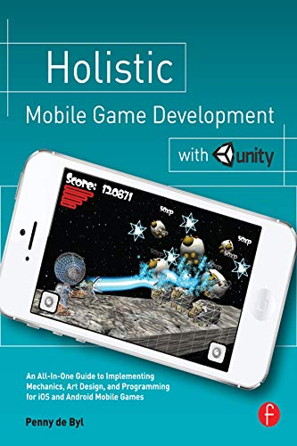 9780415839235: Holistic Mobile Game Development with Unity