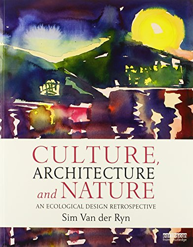 9780415839679: Culture, Architecture and Nature: An Ecological Design Retrospective