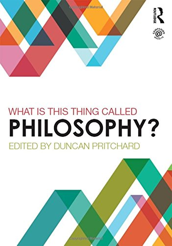 9780415839761: What is this thing called Philosophy?