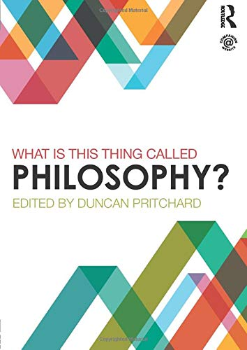 9780415839778: What is this thing called Philosophy?
