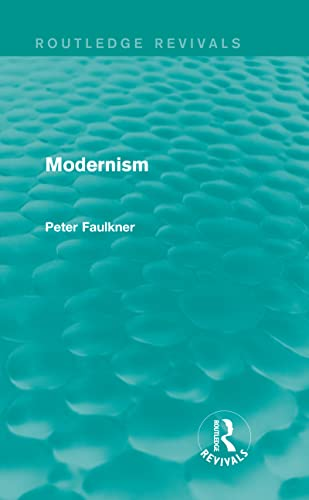 9780415839921: Modernism (Routledge Revivals)