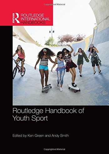 9780415840033: Routledge Handbook of Youth Sport (Routledge International Handbooks)