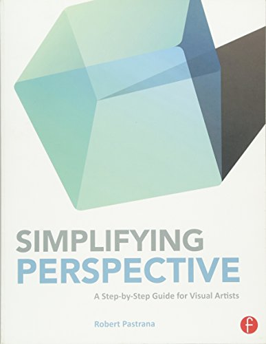 9780415840118: Simplifying Perspective: A Step-by-Step Guide for Visual Artists