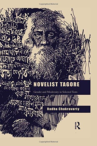 9780415840439: Novelist Tagore: Gender and Modernity in Selected Texts
