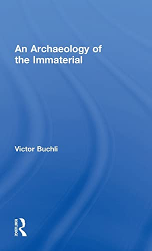 9780415840491: An Archaeology of the Immaterial