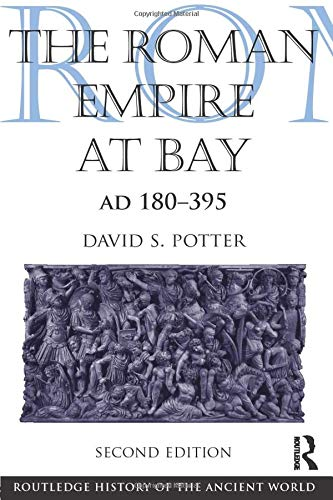 9780415840552: The Roman Empire at Bay, Ad 180-395 (The Routledge History of the Ancient World)