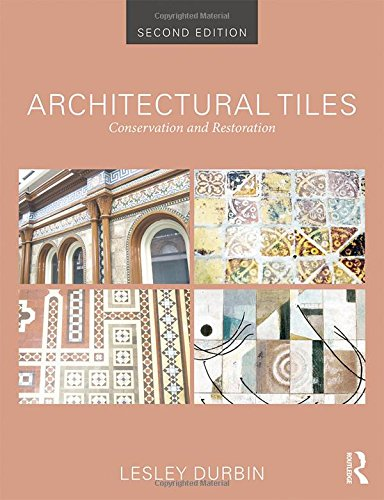 9780415840583: Architectural Tiles: Conservation and Restoration